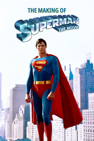 Image The Making of 'Superman: The Movie'