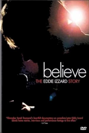 Image Believe: The Eddie Izzard Story