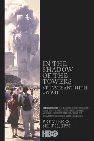 Image In the Shadow of the Towers: Stuyvesant High on 9/11