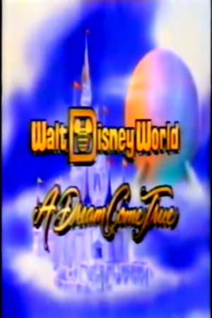 Walt Disney World: A Dream Come True