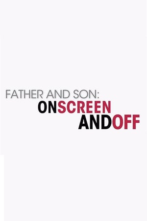 Image Father and Son: On Screen and Off