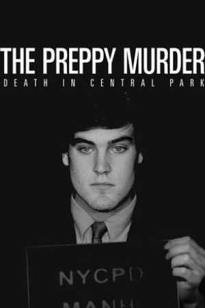 Image The Preppy Murder: Death in Central Park