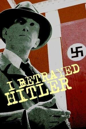I Betrayed Hitler