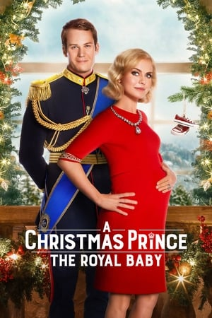 Poster A Christmas Prince: The Royal Baby 2019