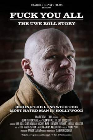 Image Fuck You All: The Uwe Boll Story
