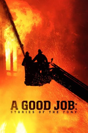 Image A Good Job: Stories of the FDNY