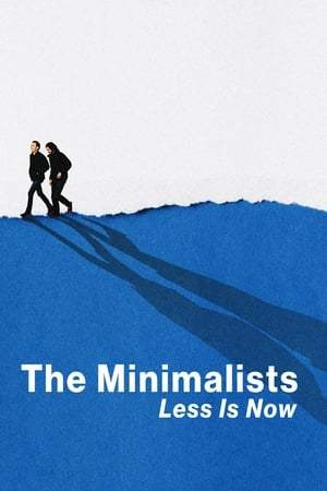 Image The Minimalists: Less Is Now