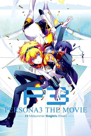 Image Persona 3 the Movie: #2 Midsummer Knight's Dream