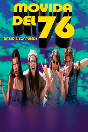 Image Movida del 76 (Dazed and Confused)