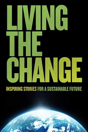 Image Living the Change: Inspiring Stories for a Sustainable Future