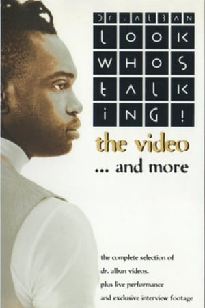 Dr. Alban: Look Who's Talking! - The Video... And More