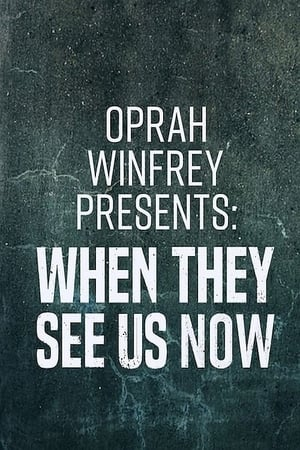 Image Oprah Winfrey Presents: When They See Us Now
