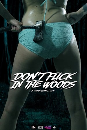 Image Don't Fuck in the Woods