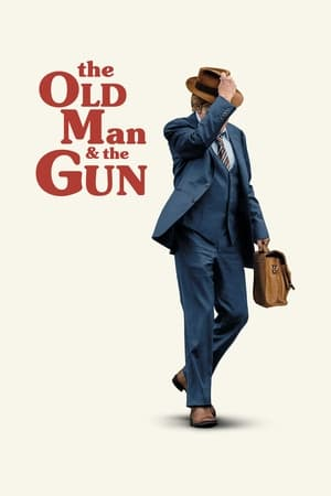 Poster The Old Man & the Gun 2018