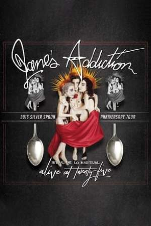 Image Jane's Addiction - Ritual de lo Habitual - Alive at 25