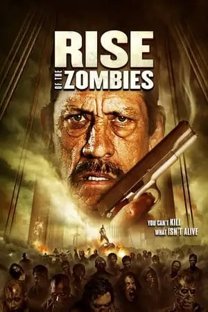 Image Rise of the Zombies