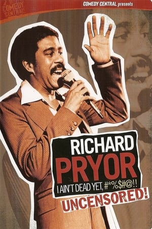 Image Richard Pryor: I Ain't Dead Yet, #*%$#@!!