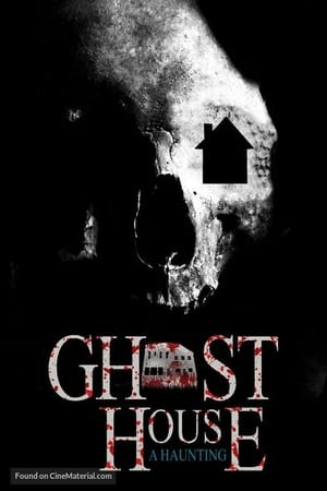 Ghost House: A Haunting