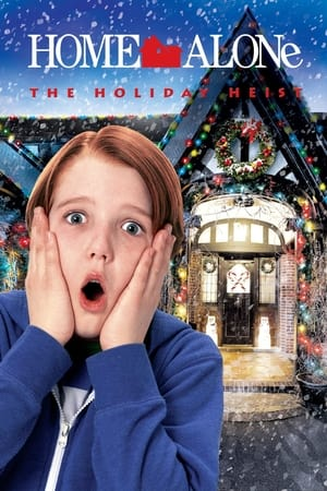 Poster Home Alone: The Holiday Heist 2012