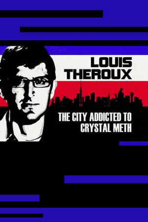 Image Louis Theroux: The City Addicted to Crystal Meth