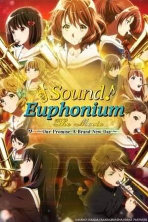 Poster Sound! Euphonium the Movie - Our Promise: A Brand New Day 2019