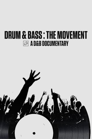 Drum & Bass: The Movement