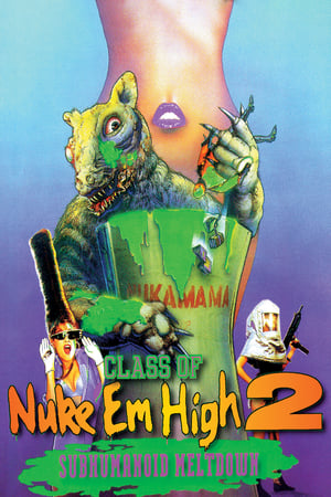 Image Class of Nuke 'Em High 2: Subhumanoid Meltdown
