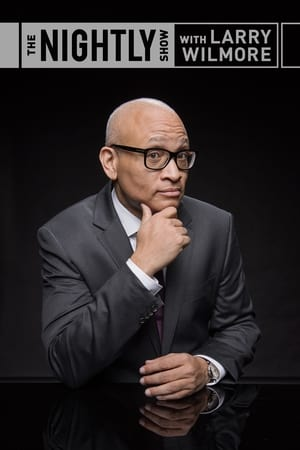 Image The Nightly Show with Larry Wilmore