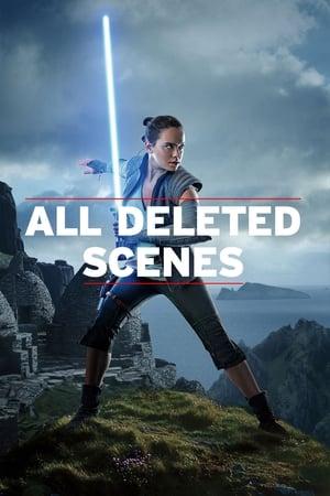 Star Wars: The Last Jedi - All Deleted Scenes