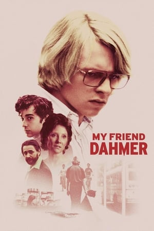 Poster My Friend Dahmer 2017