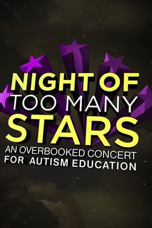 Image Night of Too Many Stars: An Overbooked Concert for Autism Education