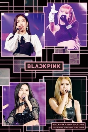 "Image BLACKPINK: Arena Tour 2018 ""Special Final In Kyocera Dome Osaka"""