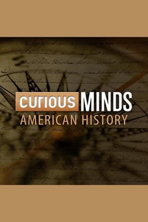 Curious Minds: American History