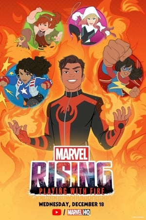 Image Marvel Rising: Playing with Fire