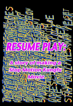 Resume Play: The Making of Whistle - A Stop Motion Kung Fu Spectacular