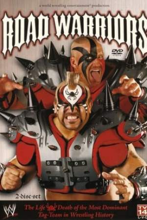Image WWE: Road Warriors - The Life & Death of the Most Dominant Tag-Team in Wrestling History