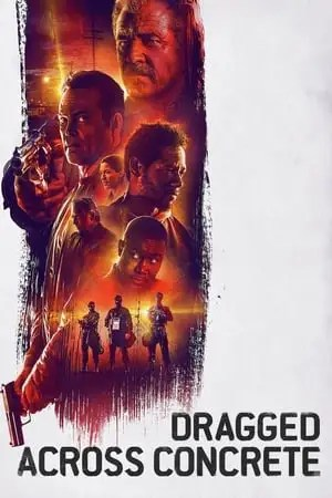 Poster Dragged Across Concrete 2019