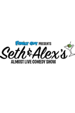 Image Family Guy Presents: Seth and Alex's almost live comedy show