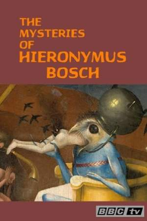 Image Hieronymus Bosch: The Mysteries of Hieronymus Bosch