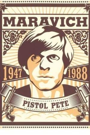 Image Pistol Pete: The Life and Times of Pete Maravich