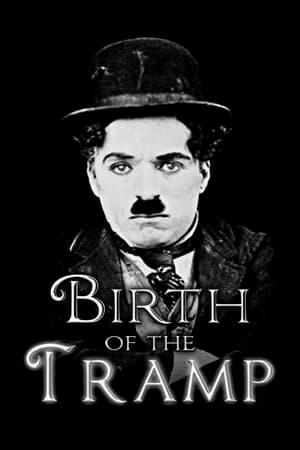 Birth of the Tramp