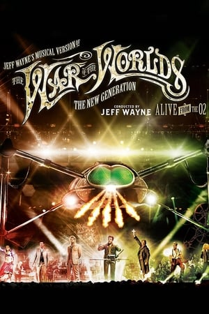 Image Jeff Wayne's Musical Version of the War of the Worlds - The New Generation: Alive on Stage!