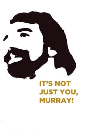 Image It's Not Just You, Murray!