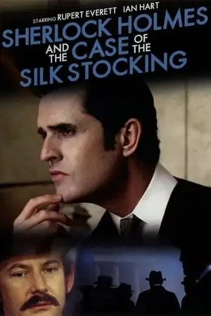 Image Sherlock Holmes and the Case of the Silk Stocking