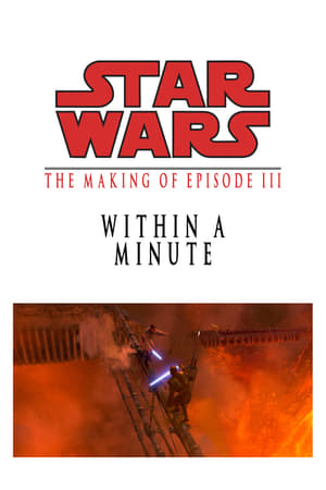 Image Within a Minute: The Making of Episode III