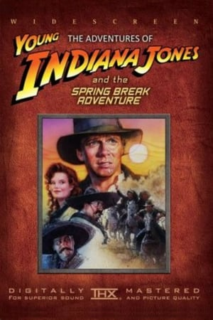 Image The Adventures of Young Indiana Jones: Spring Break Adventure