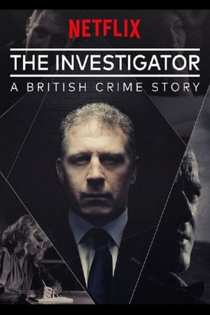 Image The Investigator: A British Crime Story