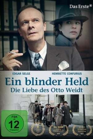 Image A Blind Hero: The Love of Otto Weidt