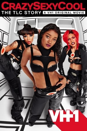 Image Crazy Sexy Cool: The TLC Story