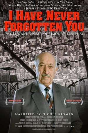Image I Have Never Forgotten You: The Life & Legacy of Simon Wiesenthal